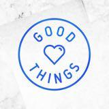 goodthingsmustgotoo