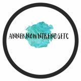 anneknowntrendsetc