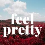 feelpretty