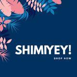 shimiyey