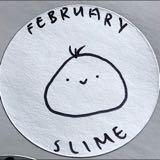 february_slime