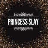 slayprincess