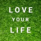 love.your.life
