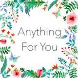 anything.for.you