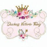 duchessvictoriothing