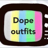 dopeoutfits