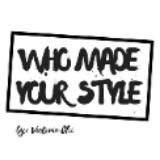 whomadeyourstyle