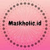 maskholic.id