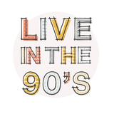 live.in.the90s