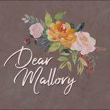 dearmallory