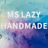 ms_lazy_handmade
