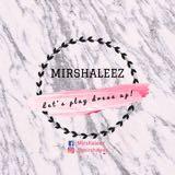 mirshaleez