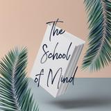 theschoolofmind