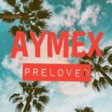 aymexpreloved