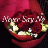 never_say_no