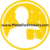 madefordrinkers