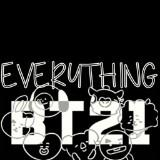 everythingbt21