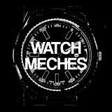 watchmeches