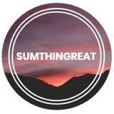 sumthingreat