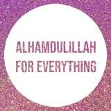 alhamdulillah4everything