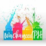 wachaneedph