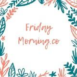 fridaymorning.co