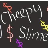 cheepyslime