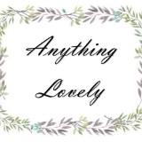 anythings_lovely