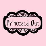 princessedout