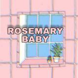 rosemary.baby